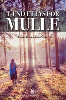 Tænd et lys for Mulle - Anne-Stine Moe-Olsen