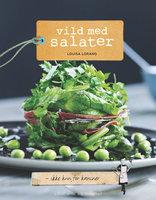 Vild med salater - Louisa Lorang