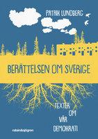 Berättelsen om Sverige - Patrik Lundberg