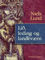 Lið, leding og landeværn - Niels Lund