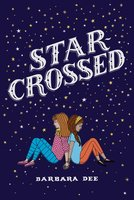 Star-Crossed - Barbara Dee