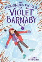 The Wondrous World of Violet Barnaby - Jenny Lundquist