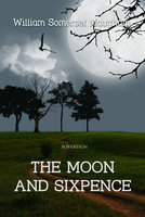 The Moon and Sixpence - William Somerset Maugham