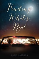 Finding What's Real - Emma Harrison