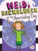 Heidi Heckelbeck and the Never-Ending Day - Wanda Coven