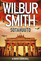 Sotahuuto - Wilbur Smith, David Churchill