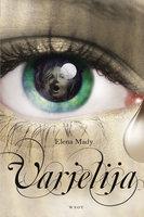 Varjelija - Elena Mady
