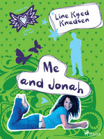 Loves Me/Loves Me Not 3 - Me and Jonah - Line Kyed Knudsen