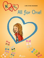 K for Kara 5 - All for One! - Line Kyed Knudsen