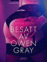 Besatt av Owen Gray - Sarah Skov