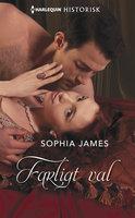 Farligt val - Sophia James