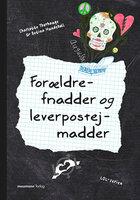 LOL 4 – Forældrefnadder og leverpostejmadder - Betina Hundebøll, Charlotte Thorhauge
