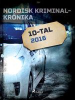 Nordisk kriminalkrönika 2016 - Diverse