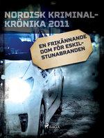 En frikännande dom för Eskilstunabranden - Diverse