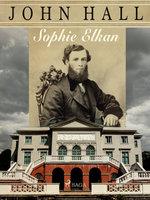 John Hall - Sophie Elkan