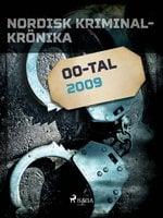 Nordisk kriminalkrönika 2009 - Diverse