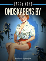 Ondskabens by - Larry Kent