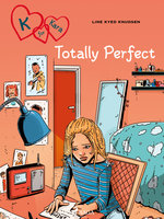 K for Kara 16 - Totally Perfect - Line Kyed Knudsen