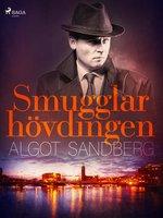 Smugglarhövdingen - Algot Sandberg