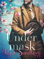 Under mask - Algot Sandberg