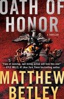 Oath of Honor - Matthew Betley
