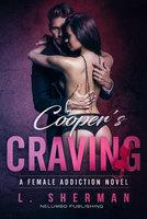 Cooper's Craving: A Female Addiction Novel - L. Sherman