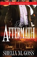 The Aftermath: The Joneses 2 - Shelia M. Goss