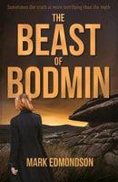 The Beast of Bodmin - Mark Edmondson