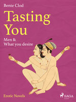 Tasting You: Men & What you desire - Bente Clod