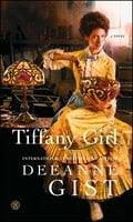 Tiffany Girl - Deeanne Gist