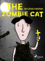 The Zombie Cat - Sara Ejersbo Frederiksen