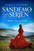 """Sandemoserien 27 – Brev til """"Ensom"""" - Margit Sandemo"""