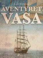 Äventyret Vasa - Lars Widding