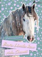 Bara Linda kan rida Shanti - Patricia Leitch