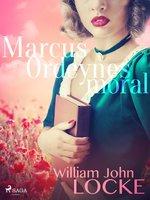 Marcus Ordeynes moral - William John Locke