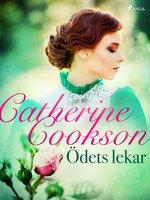 Ödets lekar - Catherine Cookson