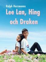 Lee Lan, Hing och Draken - Ralph Herrmanns