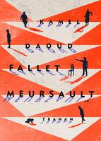 Fallet Meursault - Kamel Daoud