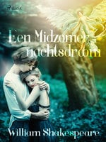 Een Midzomernachtsdroom - William Shakespeare