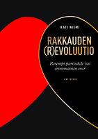 Rakkauden (r)evoluutio - Kati Niemi