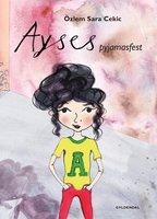 Ayses pyjamasfest - Özlem Cekic