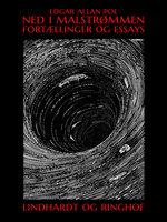 Ned i malstrømmen. Fortællinger og essays - Edgar Allan Poe