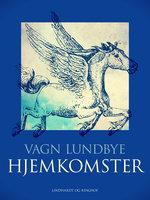 Hjemkomster - Vagn Lundbye