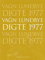 Digte 1977 - Vagn Lundbye