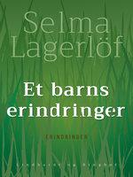 Et barns erindringer - Selma Lagerlöf