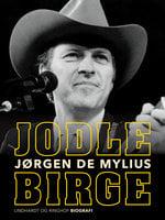 Jodle Birge - Jørgen de Mylius