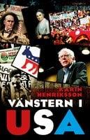Vänstern i USA - Karin Henriksson