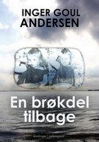 En Brøkdel Tilbage - Inger Goul Andersen