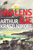 Hvalens øje - Arthur Krasilnikoff