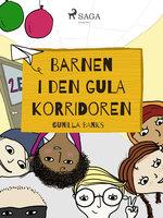Barnen i den gula korridoren - Gunilla Banks